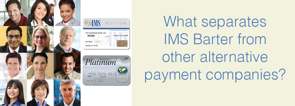 What Separates IMS Barter from Other Alternative Payment Companies?